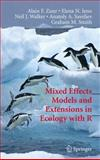 Mixed Effects Models and Extensions in Ecology with R, Zuur, Alain F. and Ieno, Elena N., 0387874577