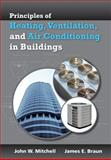 Heating, Ventilation, and Air Conditioning in Buildings, Mitchell, John W. and Braun, James E., 0470624574