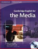 The Media, Nick Ceramella and Elizabeth Lee, 0521724570