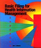 Basic Filing for Health Information Management, Johnson, Jan L., 0827354576