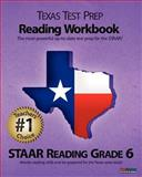 Texas Test Prep Reading Workbook, STAAR Reading Grade 6, Test Master Press, 1463524579