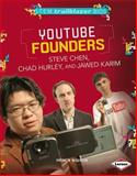 Youtube Founders Steve Chen, Chad Hurley, and Jawed Karim, Patricia Wooster, 1467724572