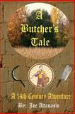 A Butcher's Tale, Joe Attanasio, 1479154571