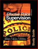 Effective Police Supervision Study Guide, Moeser, Daniel J. and Miller, Larry S., 1593454570