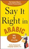 Say It Right in Arabic 1st Edition