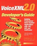 VoiceXML 2.0 Developer's Guide, Dream Tech Software India Inc., 0072224584