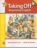Taking Off, Beginning English, Hancock Fesler, Susan and Newman, Christy, 0073384585