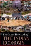 The Oxford Handbook of the Indian Economy, , 0199734585