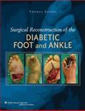 Surgical Reconstruction of the Diabetic Foot and Ankle, Zgonis, Thomas, 0781784581