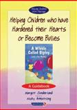 A Wibble Called Bipley and a Few Honks : Helping Children Who Have Have Hardened Their Hearts or Become Bullies, Sunderland, Margot, 086388458X