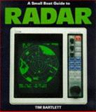 A Small Boat Guide to Radar, Bartlett, Tim, 0906754585