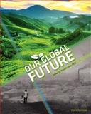 Our Global Future (First Edition), Laron, David, 160927458X