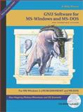 GNU Software for MS-Windows and MS-DOS, Hagerty, Daniel and Weisshaus, Melissa, 1882114582