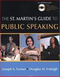 The St. Martin's Guide to Public Speaking, Tuman, Joseph S. and Fraleigh, Douglas, 0312404581
