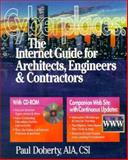 Cyberplaces : The Internet Guide for Architects, Engineers, Contractors and Facility Managers, Doherty, Paul, 0876294581