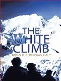 The White Climb, D. Kharpran Daly Brian, 1482834588