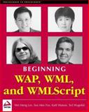 WAP : WML and WMLScript, Watson, Karli and Wugofski, Ted, 1861004583