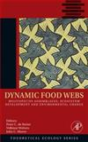 Dynamic Food Webs 9780120884582