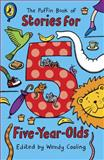 The Puffin Book of Stories for Five-Year-Olds, Wendy Cooling, 0140374582