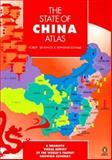 The State of China Atlas, Robert Benewick and Stephanie Donald, 0140514589