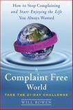 A Complaint Free World, Will Bowen, 0385524587