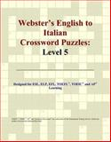 Webster's English to Italian Crossword Puzzles, Icon Reference Staff, 0497254581