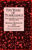 Ten Years of Turbulence : The Chinese Cultural Revolution, Barnouin, Barbara and Changgen, Yu, 0710304587