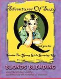 Blonds Blending, Timothy E. Barham, 1462644589