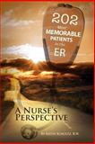 202 Most Memorable Patients in the ER, Keith Schultz, 1490504583