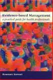 Evidence-Based Management 9781857754582