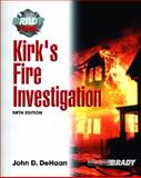 Kirk's Fire Investigation, Kirk, Paul Leland and DeHaan, John D., 0130604585