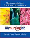 Mynursinglab for the Practical/Vocational Nurse, Polan, Elaine and Taylor, Daphne, 0135034582