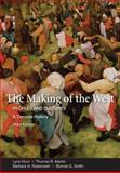 The Making of the West Vols. 1&2 : Peoples and Cultures, Hunt, Lynn and Martin, Thomas R., 0312554583