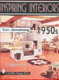 Inspiring Interiors from Armstrong 1950s, Eugene C. Moore, 0764304585