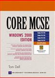 Core MCSE : Windows 2000 Edition, Dell, Thomas R., 0130834580