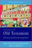 An Introduction to the Old Testament, Second Edition, Walter Brueggemann and Tod Linafelt, 0664234585