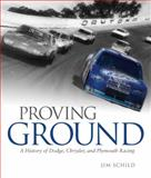 Proving Ground, Jim Schild and James J. Schild, 0760334587