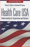 Health Care USA, Sultz, Harry A. and Young, Kristina M., 0763784583