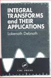 Integral Transforms and Their Applications, Debnath, Lokenath, 0849394589