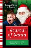 Scared of Santa, Denise Joyce and Nancy Watkins, 0062204580