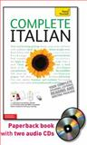 Complete Italian : Your Complete Speaking, Listening, Reading and Writing Package, Vellaccio, Lydia and Elston, Maurice, 0071664580