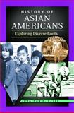 History of Asian Americans 9780313384585