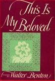 This Is My Beloved, Walter Benton, 0394404580