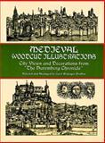 Medieval Woodcut Illustrations, , 0486404587