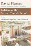 Judaism of the Second Temple Period : The Jewish Sages and Their Liturature, Flusser, David, 0802824587
