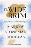 The Wide Brim, Marjory Stoneman Douglas, 0813024587