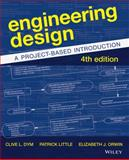 Engineering Design : A Project-Based Introduction, Dym and Orwin, Elizabeth, 1118324587