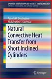 Natural Convective Heat Transfer from Short Inclined Cylinders, Oosthuizen, Patrick H. and Kalendar, Abdulrahim, 3319024582