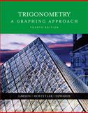 Trigonometry : A Graphing Approach, Larson, Ron and Hostetler, Robert P., 0618394583
