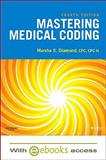 Mastering Medical Coding - Text and E-Book Package, Diamond, Marsha, 1437714587